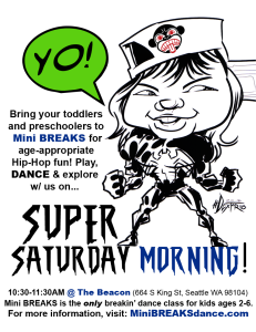 """Super Saturday"" Morning Mini BREAKS Dance Class (Summer 2017) @ The Beacon: Massive Monkees Studio 